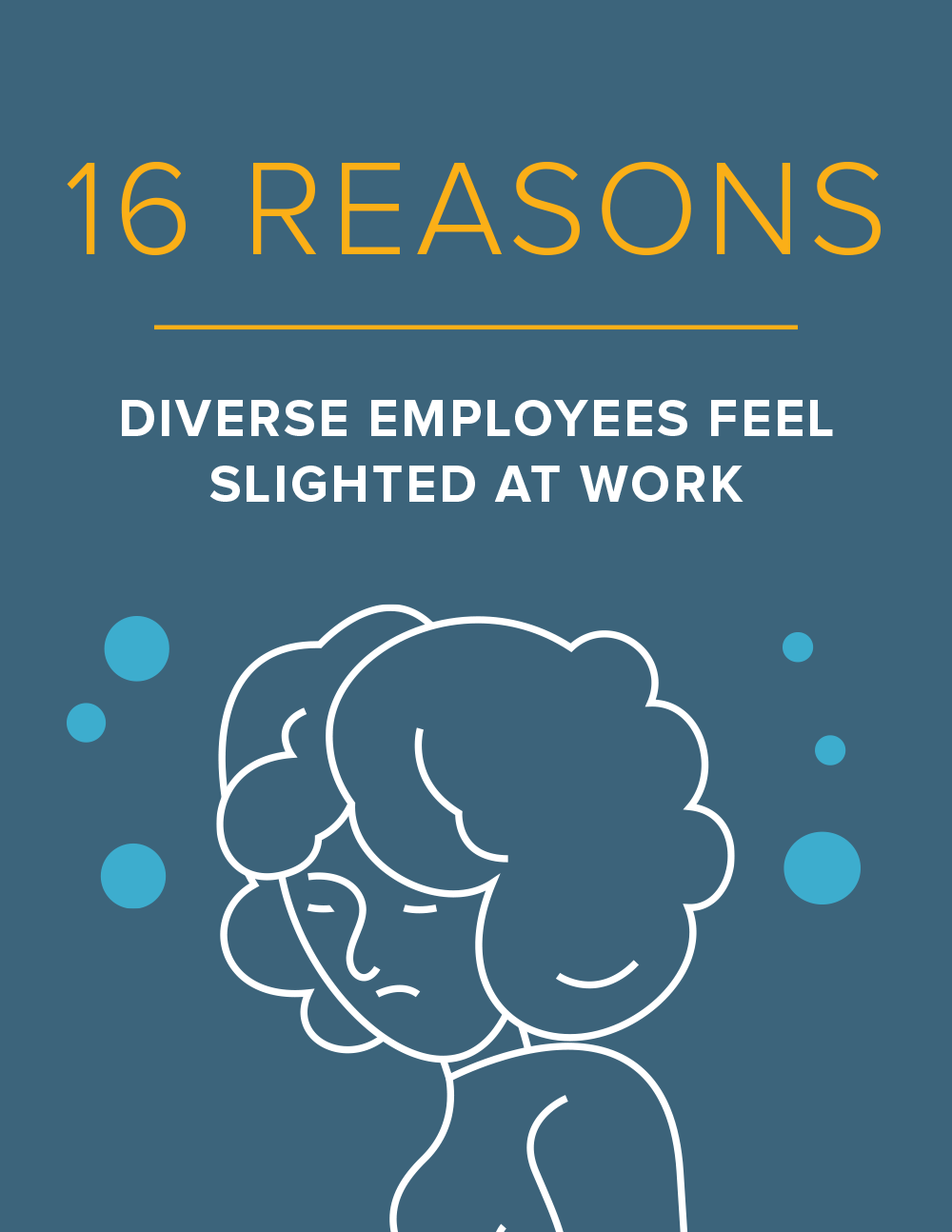 NEOED 16 Reasons Diverse Employees Feel Slighted