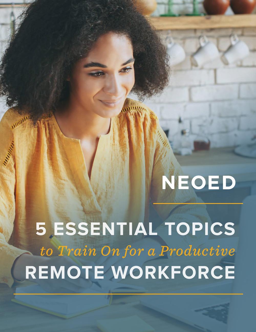 NEOED 5 Training Topics Remote Workforce