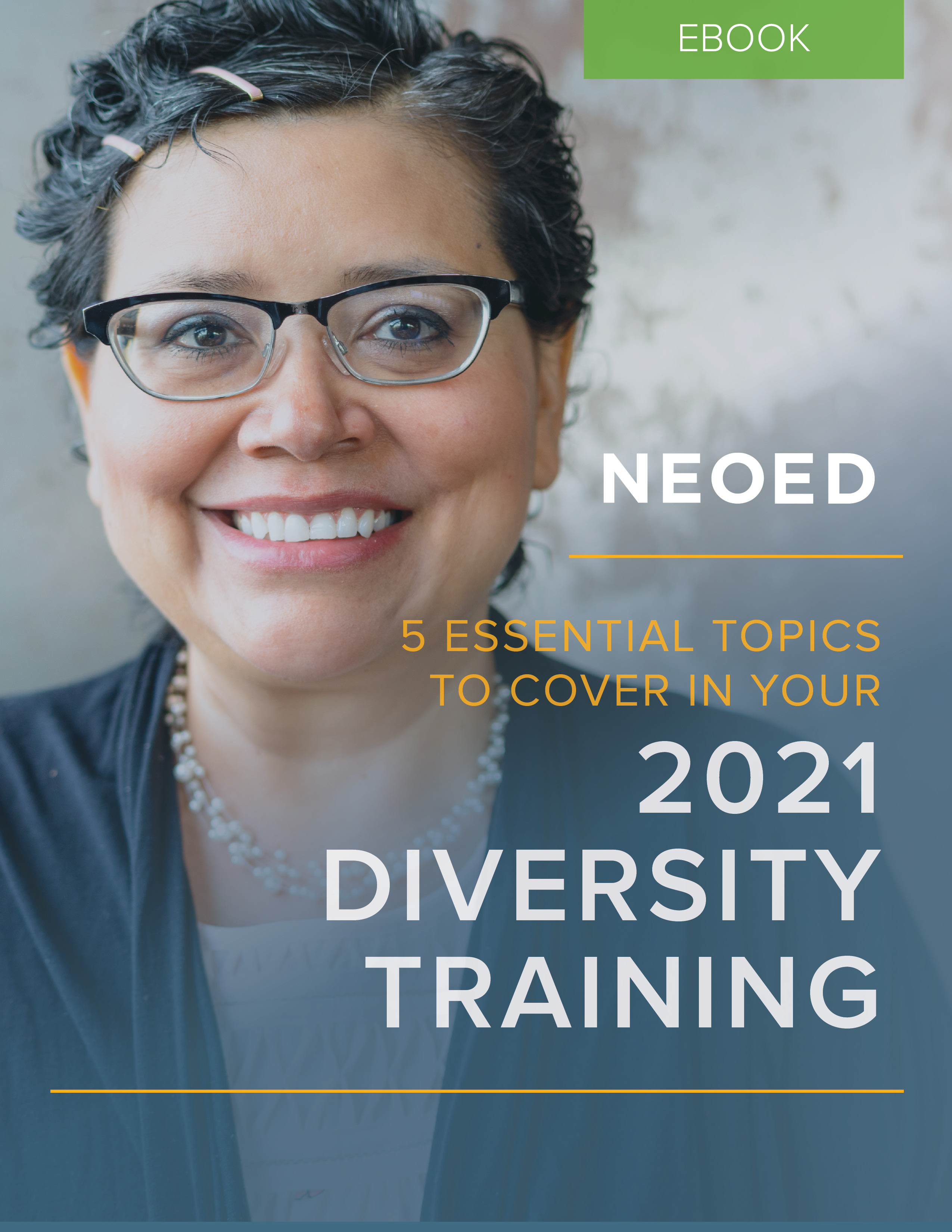 NEOGOV 5 Essential Topics to Cover in Your 2021 Diversity Training