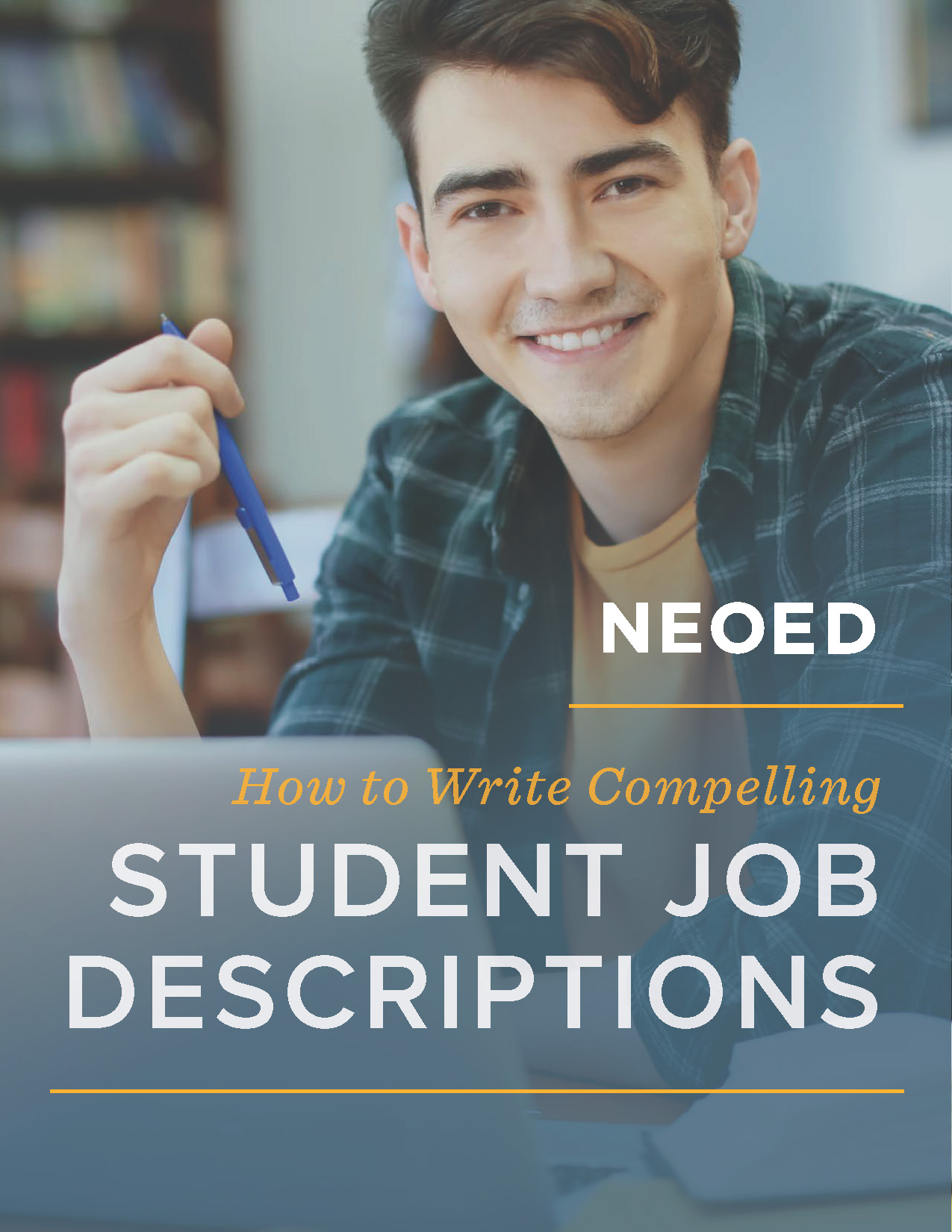 NEOED How to Write Compelling Student Job Descriptions